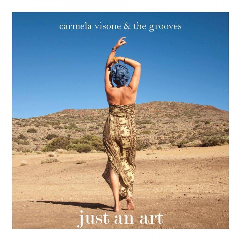 Just an art' Carmela Visone & The Grooves | Lagenda