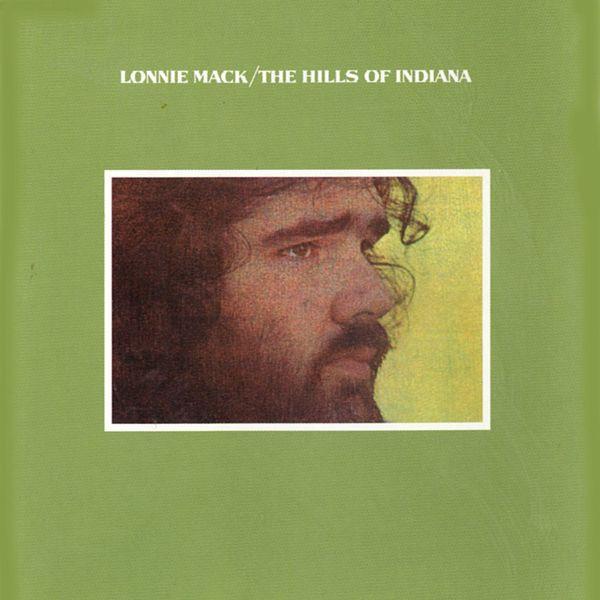 Lonnie Mack - The Hills Of Indiana (1971, Die-Cut Sleeve, Vinyl ...