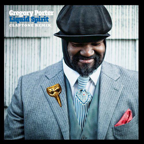Gregory Porter - Liquid Spirit (Claptone Remix)   Discogs