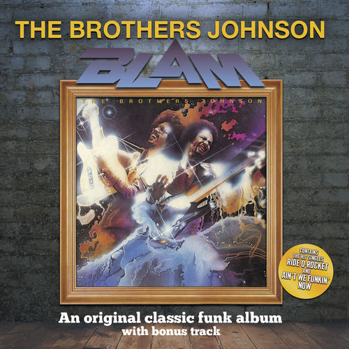 The Brothers Johnson: Blam! (With Bonus Track) - Streaming de ...